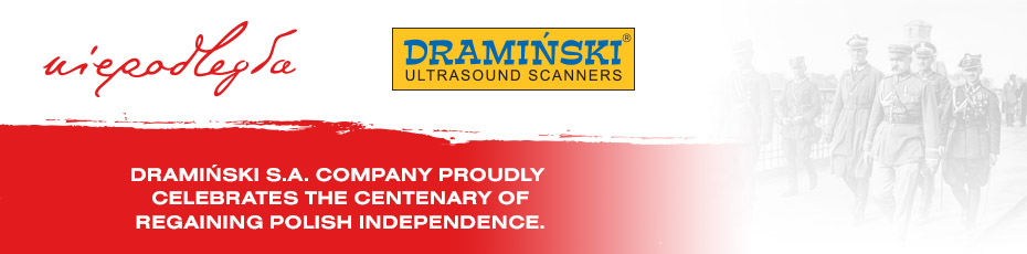 Dramiński S.A. COMPANY PROUDLY  CELEBRATES the centenary OF REGAINING POLISH INDEPENDENCE.